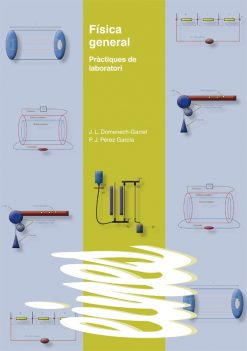 Física general. Pràctiques de laboratori.