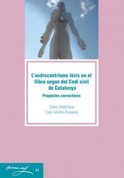 L'androcentrisme lèxic en el llibre segon del Codi civil de Catalunya: propostes correctores.