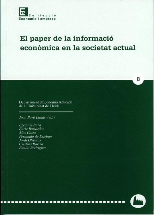 El paper de la informació econòmica en la societat actual.