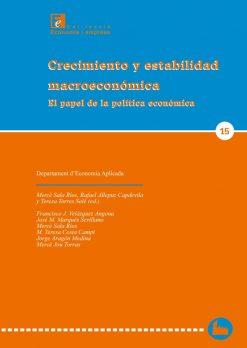 Crecimiento y estabilidad macroeconómica: el papel de la política económica.