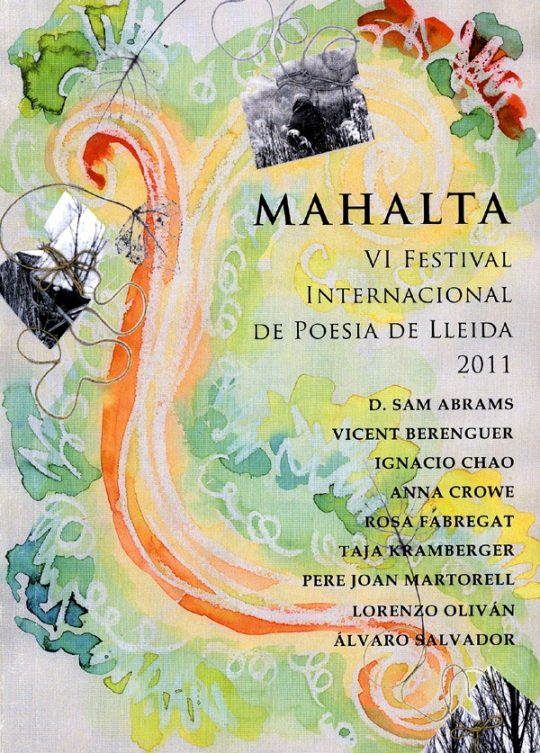 Mahalta. VI Festival Internacional de Poesia de Lleida 2011.
