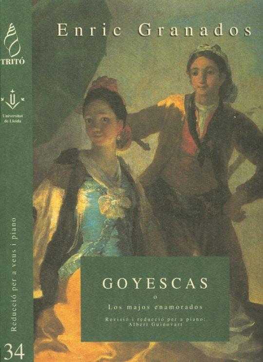 Enric Granados. Goyescas o Los majos enamorados. Reducció per a veus i piano.