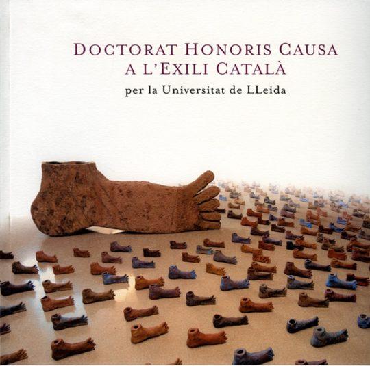 Doctorat Honoris Causa a l'Exili Català.