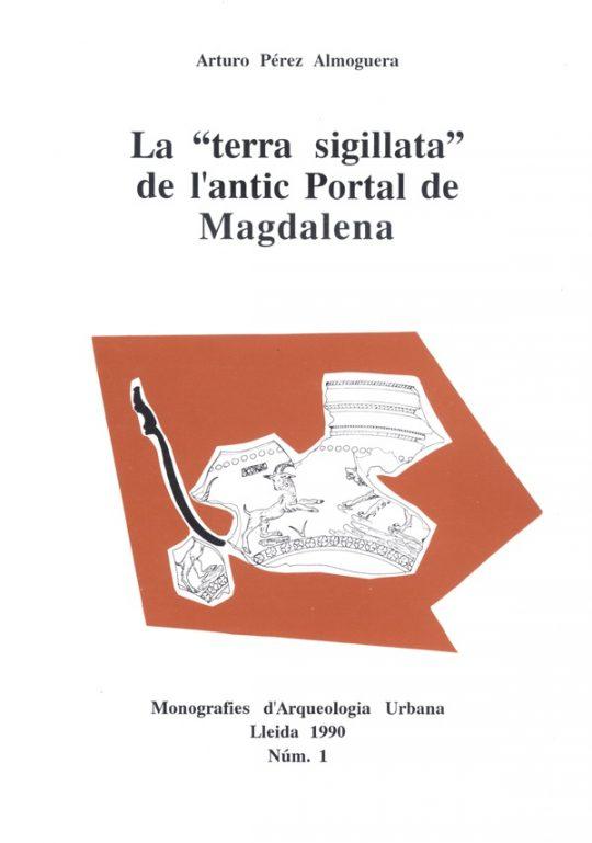 """La """"terra sigillata"""" de l'antic Portal de Magdalena."""