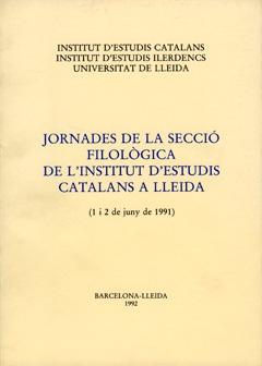 Jornades de la Secció Filològica de l'Institut d'Estudis Catalans de Lleida.