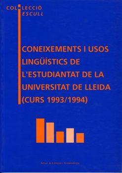 Coneixements i usos lingüístics de l'estudiantat de la UdL (curs 1993/1994).