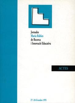 Jornades Maria Rúbies de Recerca i Innovació Educativa. Actes.