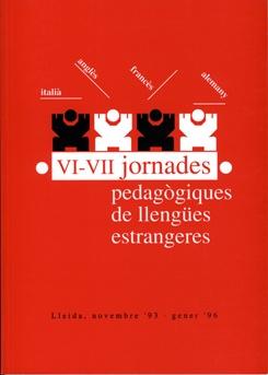 VI-VII Jornades pedagògiques de Llengües Estrangeres. Italià, anglès, francès, alemany.