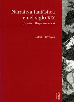 Narrativa fantástica en el siglo XIX (España e Hispanoamérica).