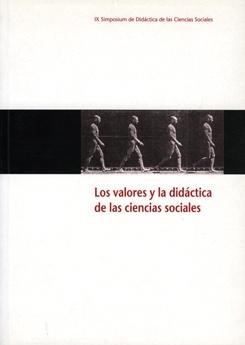 Los valores y la didáctica de las ciencias sociales.