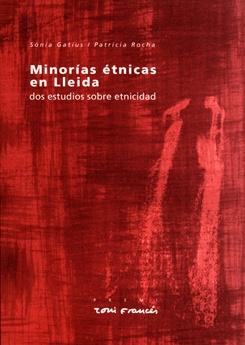Minorías étnicas en Lleida. Dos estudios sobre etnicidad.