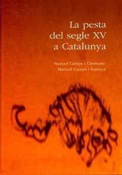 La pesta del segle XV a Catalunya.