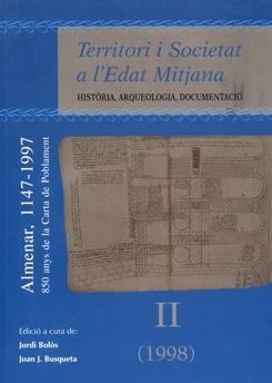 Territori i societat a l'Edat Mitjana II. Història, arqueologia, documentació.