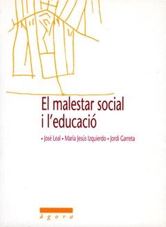 El malestar social i l'educació.