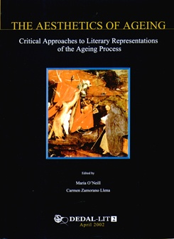 The Aesthetics of Ageing. Critical Approaches to Literary Representations of the Ageing Process.