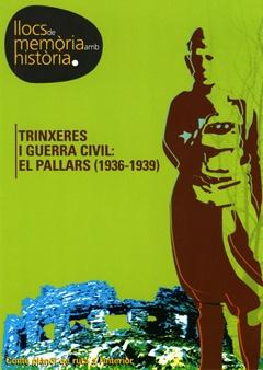 Trinxeres i Guerra Civil: El Pallars (1936-1939).