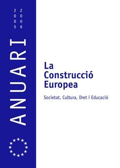La Construcció Europea. Anuari del programa de doctorat.