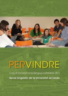 Pervindre. Curs d'iniciació a la llengua catalana (A1).