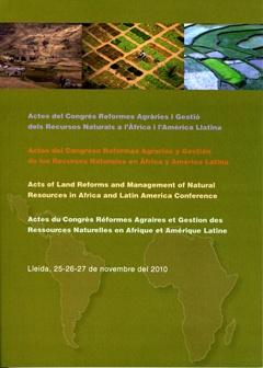 Actes del Congrés Reformes Agràries i Gestió dels Recursos Naturals a l'Àfrica i l'Amèrica Llatina.