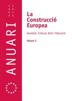 La Construcció Europea. Societat, Cultura, Dret i Educació. Volum 2.