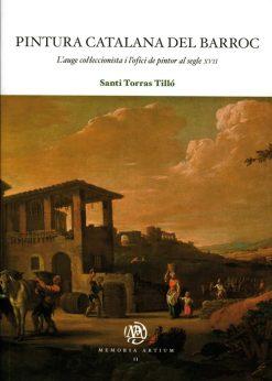 Pintura catalana del Barroc. L'auge col·leccionista i l'ofici de pintor al segle XVII.