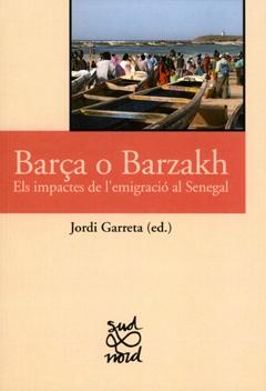 Barça o Barzakh. Els impactes de l'emigració al Senegal.