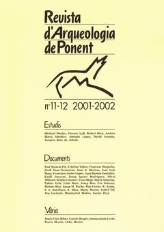Revista d'Arqueologia de Ponent. Núm. 11-12.