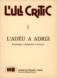 L'adéu a Adrià. Homenatge a Marguerite Yourcenar.