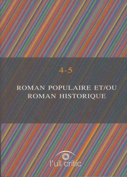 Roman Populaire et/ou Roman Historique.