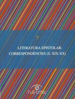 Literatura epistolar. Correspondències (s. XIX-XX).