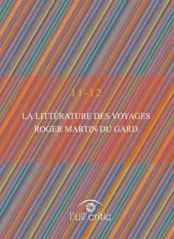 La littérature des voyages. Roger Martin du Gard.