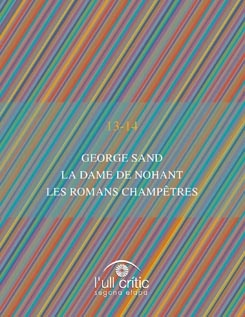 George Sand. La Dame de Nohant. Les romans champêtres.