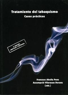 Tratamiento del tabaquismo. Casos prácticos. 2ª edición.