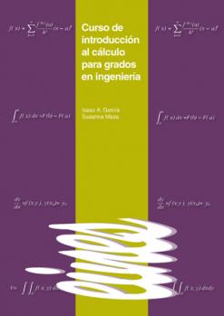 Curso de introducción al cálculo para grados en ingeniería.