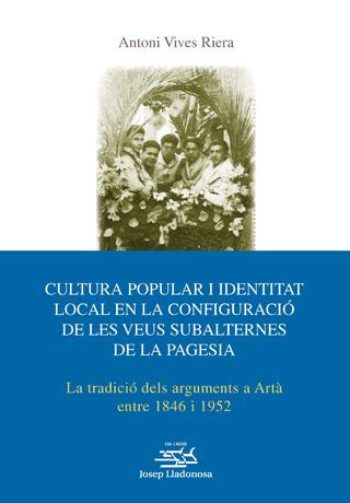 Cultura popular i identitat local en la configuració de les veus subalternes de la pagesia.