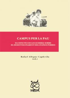Campus per la pau. Els efectes de les guerres sobre el desenvolupament dels països pobres.