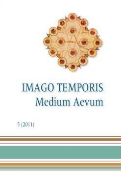 Imago Temporis. Medium Aevum. Núm. 5 (2011)