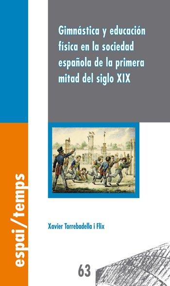 Gimnástica y educación física en la sociedad española de la primera mitad del siglo XIX.