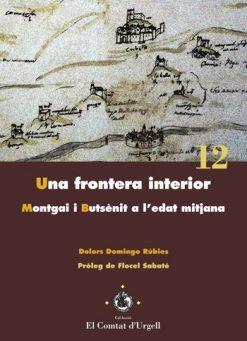 Una frontera interior. Montgai i Butsènit a l'edat mitjana.