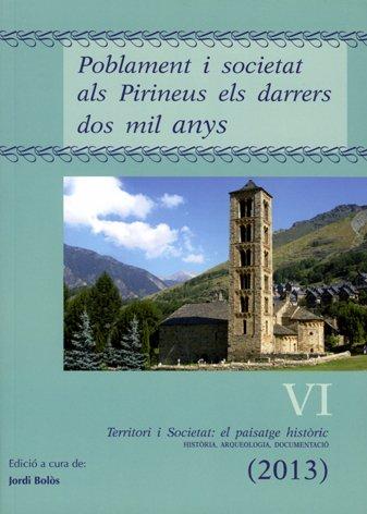 Poblament i societat als Pirineus els darrers dos mil anys.