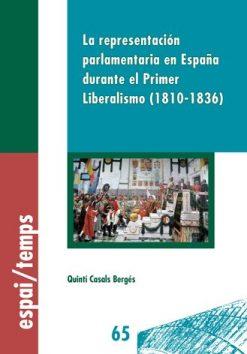 La representación parlamentaria en España durante el Primer Liberalismo (1810-1836).