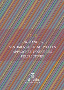 Les romancières sentimentales: nouvelles approches, nouvelles perspectives.