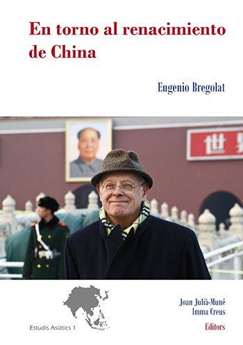 En torno al renacimiento de China.