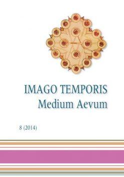 Imago Temporis. Medium Aevum. Núm. 8 (2014)