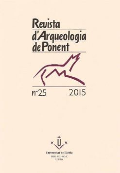 Revista d'Arqueologia de Ponent. Núm.25