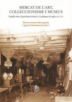 Mercat de l'Art, col·leccionisme i museus.