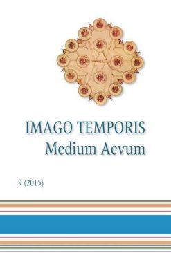 Imago Temporis. Medium Aevum. Núm. 9 (2015)