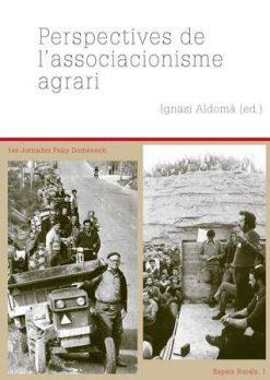 Perspectives de l'associacionisme agrari.