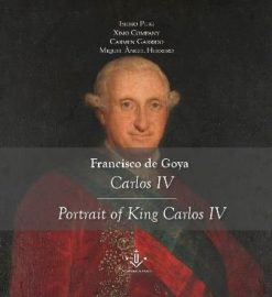 Francisco de Goya. Carles IV / Portrait of King Carlos IV.