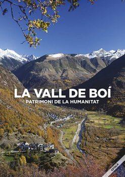 La Vall de Boí: patrimoni de la humanitat.
